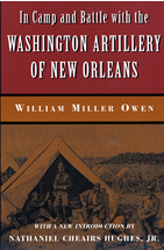 Camp and Battle with The Washington Artillery of New Orleans