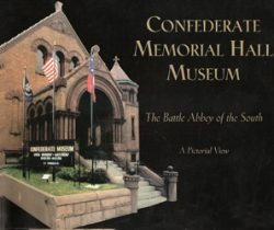 Confederate Memorial Hall Museum- The Battle Abbey of the South
