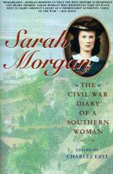 Sarah Morgan, The Civil War Diary of a Southern Woman