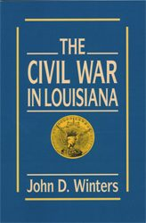 The Civil War In Louisiana